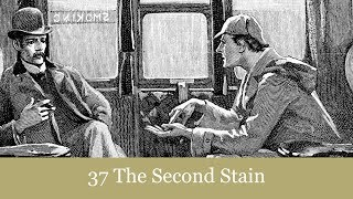 A Sherlock Holmes Adventure 37 The Second Stain Audiobook