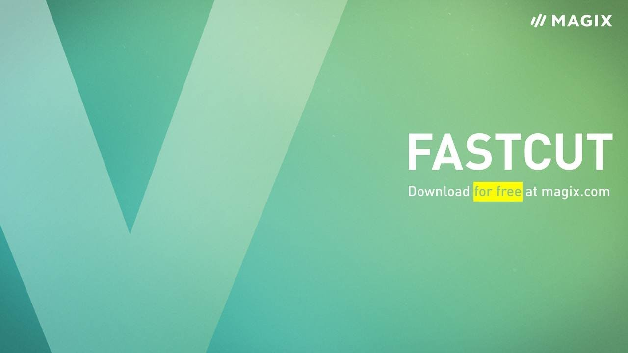 MAGIX Fastcut – Your free video editing program