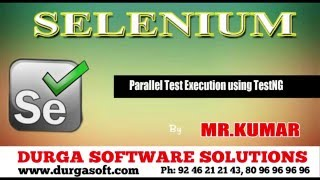 Selenium    Parallel Test Execution using TestNG