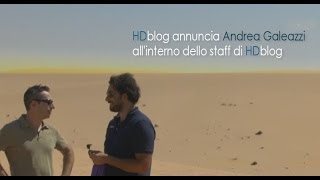 HDblog annuncia Andrea Galeazzi all'interno dello staff