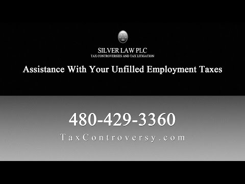 Silver Law PLC Can Assist You With Your Unfilled Employment Taxes