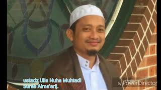 Gambar cover Ustadz Ulin Nuha Muhtadi Suroh AlMa'arij (Irama Nahawand)