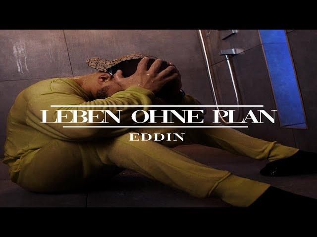 Eddin ► Leben ohne Plan ◄ (prod by Santo) (Official Video)