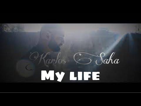 Karlos Saha a.k.a 21 Plyus - My life (2021)