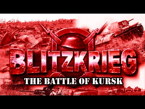 "Blitzkrieg. USSR Campaign. Mission 6 ""The Battle of Kursk"""