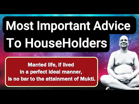 """Most Important Advice To Householders"" - Sri Swami Sivananda Ji Maharaj"