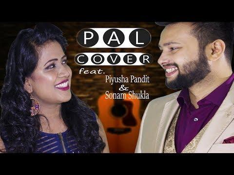 pal- -cover- -jalebi- -sonam-shukla- -piyusha-pandit- -arijit-singh- -shreya-ghoshal