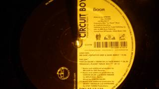 Circuit Boy - The Door ( Danny Tenaglia