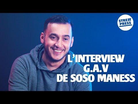 L'interview G.A.V de Soso Maness