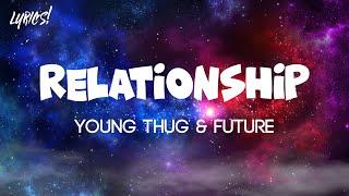 Young Thug & Future - Relationship (TikTok Songs)