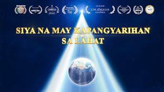 Siya na May Kapangyarihan sa Lahat (Musical Documentary)