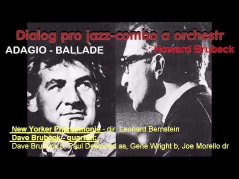 Dialog pro jazz combo a orchestr -  Howard Brubeck