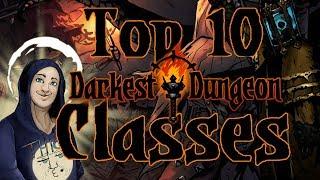 Top 10 Darkest Dungeon Hero Classes