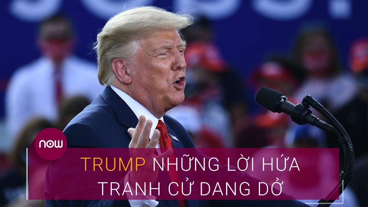 Bầu cử Mỹ 2020: Ông Trump và những lời hứa tranh cử dang dở | VTC Now