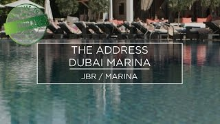Welcome to Dubai 2017 - The Address Dubai Marina