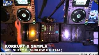 Korrupt b2b Sampla b2b Nutty P on RTR 03 JUNE 2013