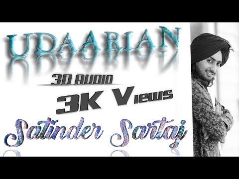 3d Audio Udaarian Satinder Sartaaj   Jatinder Shah   Sufi Love Songs   New Punjabi Songs 2018