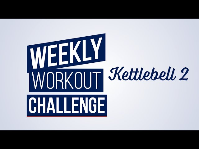 Weekly Workout Challenge Kettlebell 2   O'Fallon, Missouri