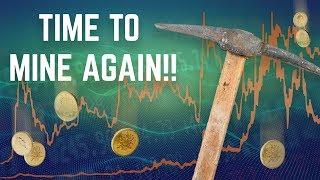 Mining is Super Profitable Again!