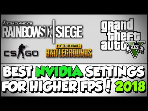 HOW TO - BEST NVIDIA Settings For Highest FPS [2018]