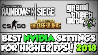 HOW TO - BEST NVIDIA Settings For Highest FPS [2018]