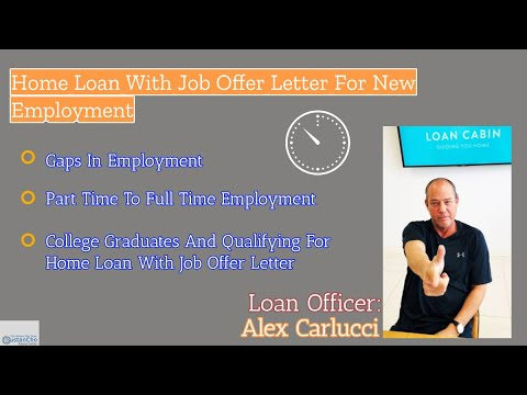 Home Loan With Job Offer Letter For New Employment
