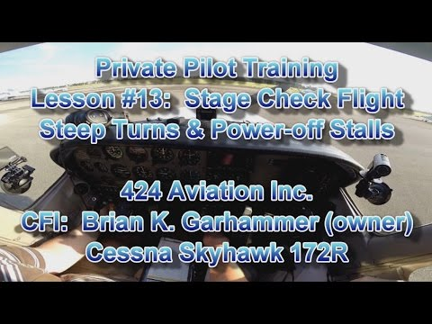 Private Pilot Flight Training, Lesson #13:  Stage Check Flight