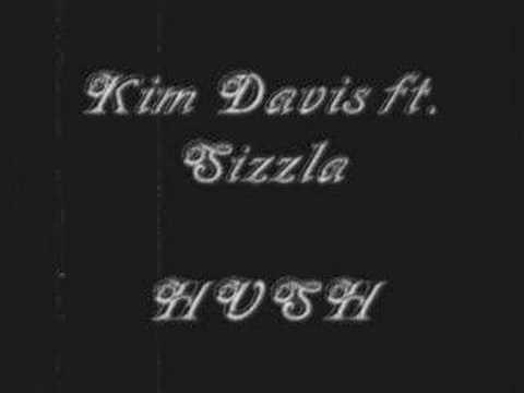 Kim Davis Ft. Sizzla - Hush