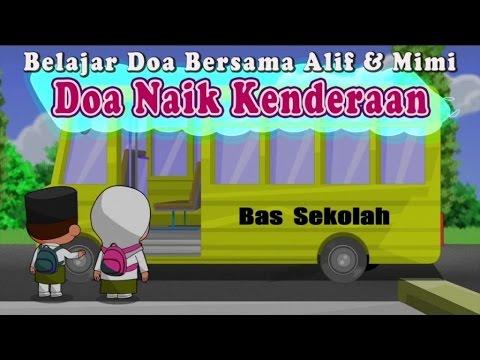 Belajar Doa Bersama Alif & Mimi - Doa Naik Kenderaan