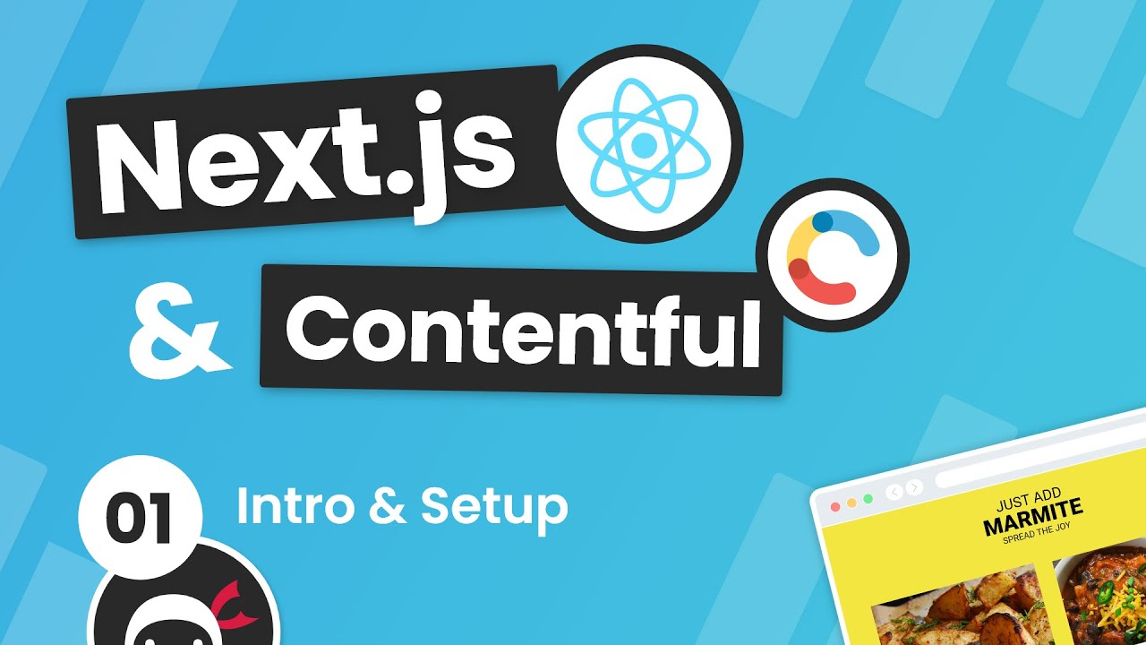 Next.js & Contentful Site Build Tutorial #1 - Intro & Setup