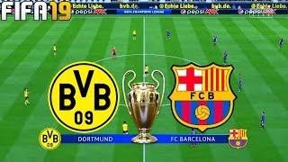 FIFA 19 | Borussia Dortmund vs Barcelona - UEFA Champions League 2019 - Full Match & Gameplay
