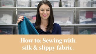 How To: Sewing with Silk / Slippy Fabrics(Learn to how to sew and work with silk, or silk like fabrics that are slippy and troublesome. We will share tips and techniques on how to cut out difficult fabrics, ..., 2015-10-05T18:00:42.000Z)