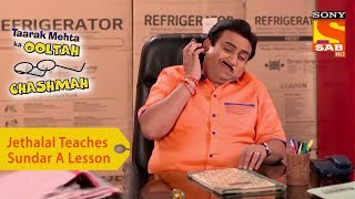 Your Favorite Character | Jethalal Teaches Sundar A Lesson | Taarak Mehta Ka Ooltah Chashmah