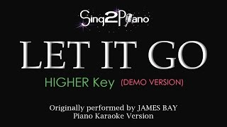 Let It Go - James Bay (Higher Key Piano karaoke demo)