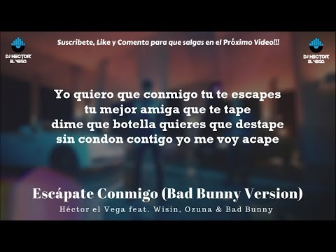 Escapate Conmigo (Bad Bunny Remix) - Wisin X Ozuna BY HECTOR EL VEGA