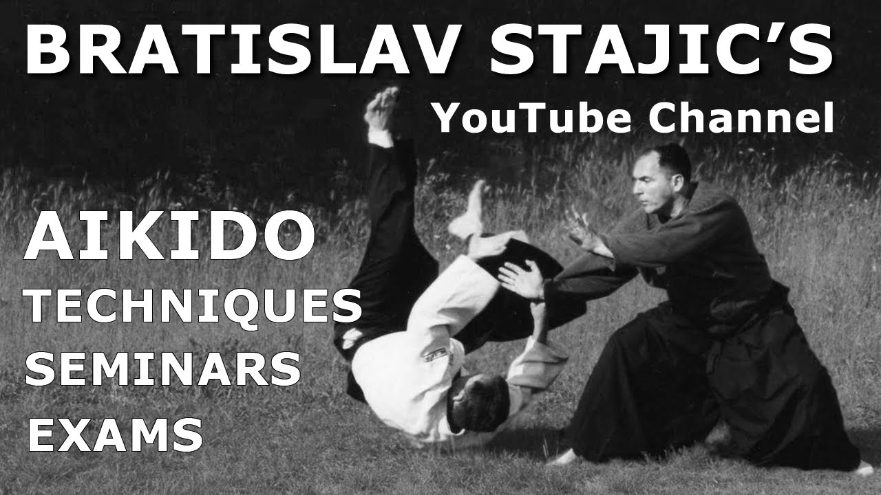 Bratislav Stajic's aikido channel trailer-Official