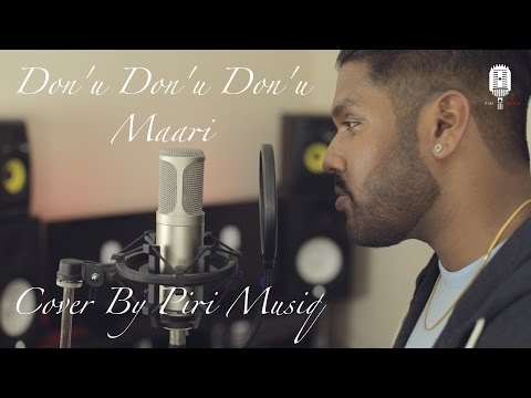 Don'u Don'u Don'u | Maari | Cover By Piri Musiq
