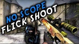 NO SCOPE FLICK SHOOT! (CS:GO)