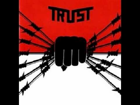 Trust- Les Armes Aux Yeux (Idéal 1983)