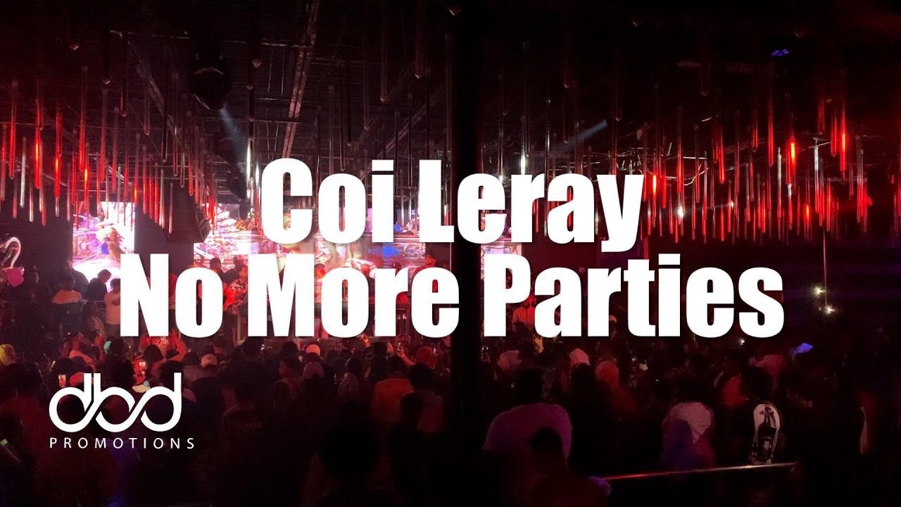 Coi Leray - No More Parties (LIVE)