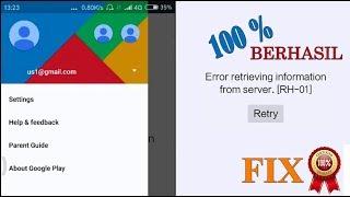Cara Memperpaiki Playstore error retrieving information from server RH-01