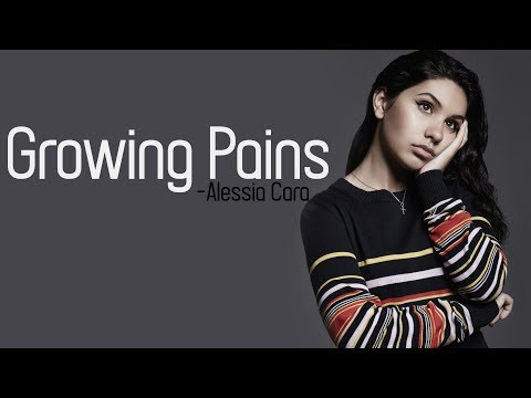 Alessia Cara - Growing Pains [Full HD] lyrics
