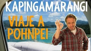 Repeat youtube video Viaje a Pohnpei - Kapingamarangi, el paraíso desconocido
