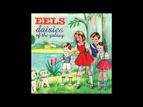 Eels - Daisies of the Galaxy (Full Album)