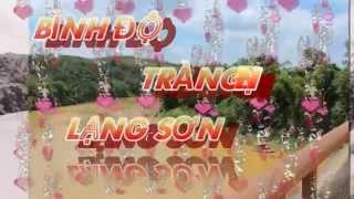 """""""Bảy Dòng Suối Hát"""" Binh Độ Quốc Việt Tràng Đinh lang son video làm nhờ"""