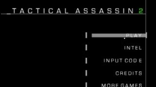 Tactical Assassin 2 Walkthrough