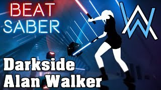 Beat Saber - Darkside - Alan Walker (custom song) | FC