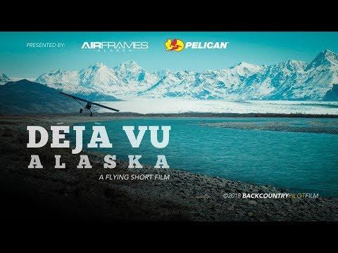Déjà Vu, Alaska - A Flying Short Film
