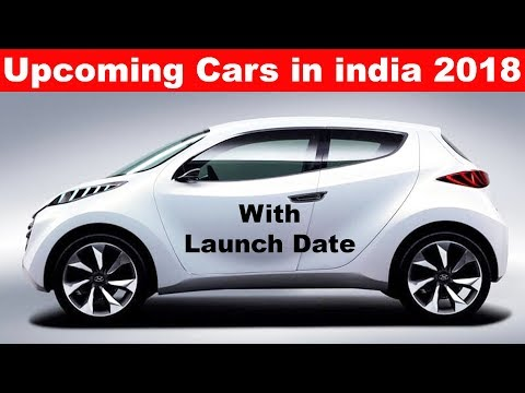 Upcoming Cars in india 2018 🔥Confirmed Launch Date l HINDI