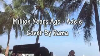 Million Years Ago - Adele cover by Rama
